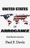 The United States of Arrogance