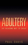 Adultery - 101 Reasons Not To Cheat